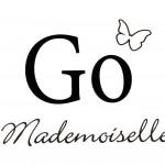 Go Mademoiselle